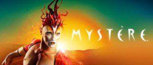 Billets pour Mystèredu Cirque du Soleil